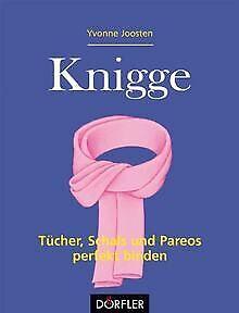 Knigge - Tücher, Schals und Pareos perfekt binden v... | Buch | Zustand sehr gut