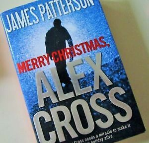 MERRY CHRISTMAS ALEX CROSS by JAMES PATTERSON