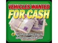 Wanted all vehicles for cash