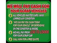 Scrap cars wanted cash on collection