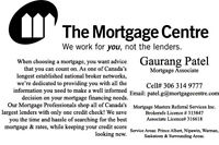 Looking for a Mortgage?? Rates as low as 2.10 % (OAC)