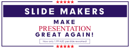 Make PowerPoint Presentations great again! From 1.99 AUD