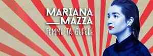 MARIANA MAZZA 22 NOVEMBRE LAVAL 4 BILLETS 2E RANGÉE CENTRE WOW !