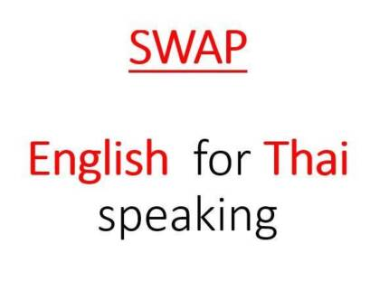 Wanted: SWAP:  English for Thai lessons