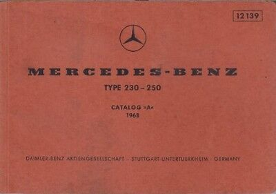 MERCEDES BENZ W114 230 & 250 SALOON ORIG. 1968 FACTORY PICTORIAL PARTS CATALOGUE