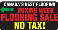 Canada's Best Flooring and Installations Boxing Day Tax Free