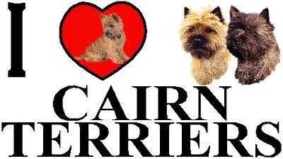 I LOVE CAIRN TERRIERS Dog Car Sticker By Starprint - Ft. the Cairn Terrier