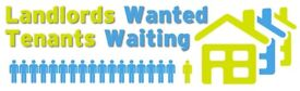 Landlords Wanted as we have tenants urgently looking for flats, houses, rooms.