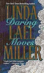 Linda Lael Miller-Daring Moves paperback-great condition