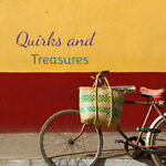 Quirks and Treasures