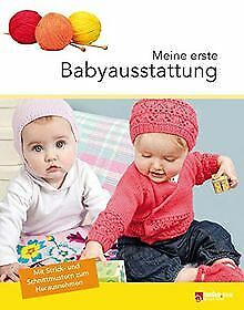 Meine erste Babyausstattung   Buch   Zustand sehr gut
