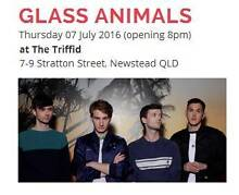 WANTED: 2 tickets for Glass Animals 7 July venue The Triffid Varsity Lakes Gold Coast South Preview