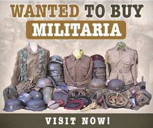 MILITARIA WANTED !!! Sydney City Inner Sydney Preview