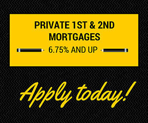 *** Private 1st & 2nd Mortgages ***