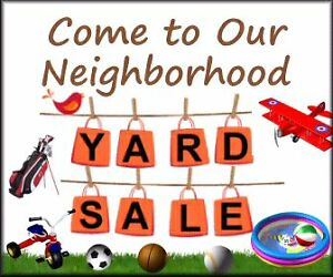JUNE 4 & 5 NEIGHBORHOOD YARDSALE