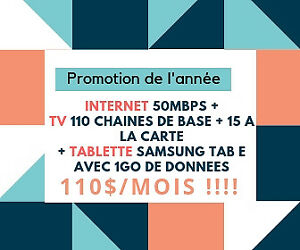 INTERNET FIBRE 50+ TV 125 CHAINES+ TABLETTE EN PRIME