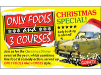 Only Fools and 3 Courses XMAS Special Dinner Event Essex