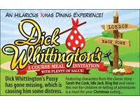Dick Whittington Interactive Dinner Show on November 25, 2016