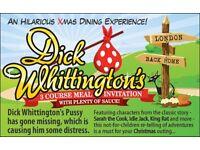 Dick Whittington Interactive Dinner Show