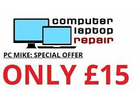 PC MIKE: £15 MAX: BELFAST BASED SHOP: LAPTOP AND PC REPAIRS: NO FIX NO FEE