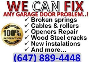 24/7 Garage Door Repair: Broken springs, cables... CALL NOW (647)889-4448