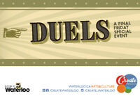 City of Waterloo Presents Duels: A Final Friday Special Event