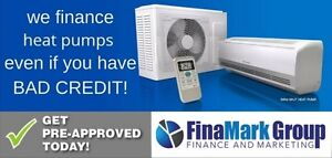 HEAT PUMP FINANCING, GOOD OR BAD CREDIT!
