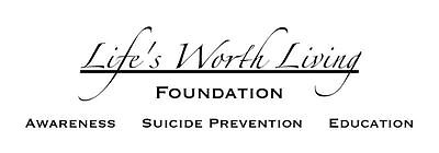Image result for life's worth living foundation