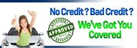BAD CREDIT !!!!  NO CREDIT !!!  NO PROBLEM !!!!