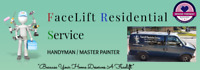 "Facelift Residential Service  "" Your personal Handyman"""