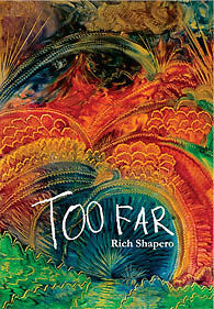 Too Far, Rich Shapero