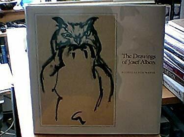 The Drawings of Josef Albers by Weber, Nicholas Fox