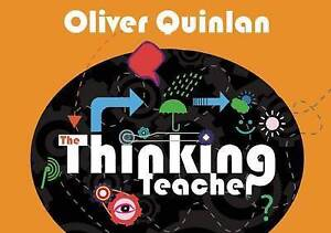 The Thinking Teacher by Oliver Quinlan (Paperback, 2014)