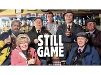 Still game tickets Thursday 16th feb