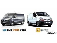 WE BUY RENAULT TRAFIC, VAUXHALL VIVARO, NISSAN PRIMASTAR VANS FOR CASH
