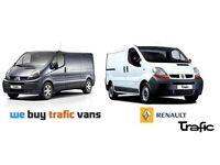 We Purchase All Nissan Primastars- Renault Trafics- Vauxhall Vivaros, High or Low Mileage