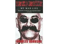 INSANITY MY MAD LIFE BOOK BY CHARLES BRONSON