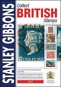 2012-Collect-British-Stamps-Catalogue-New-Stanley-Gibbons-Colour-Price-Guide