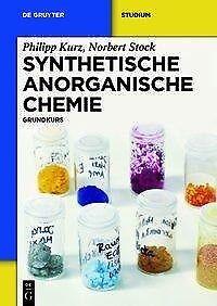 Synthetische Anorganische Chemie - Philipp Kurz / Norbert Stock - 9783110258745