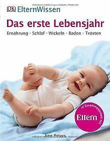 ElternWissen - Das erste Lebensjahr: Ernährung, Schlaf, ... | Buch | Zustand gut