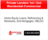 -Private Lenders 1st / 2nd Residential-Commercial Mortgages