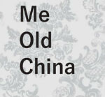 ME OLD CHINA