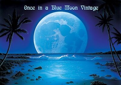 Once in a Blue Moon Vintage