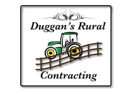 Duggan's Rural Contracting/ Fencing