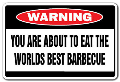 WORLDS BEST BARBECUE Warning Decal bbq smoker grill ribs hamburgers hot