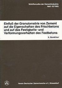 Einfluß der Granulometrie von Zement auf die Eigenschaften des Frischbetons
