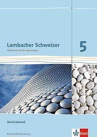 Lambacher Schweizer 5  Serviceband für Baden-Württemberg Lehrermaterial