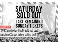 SW4 SATURDAY 27TH AUGUST TICKETS FOR SALE! GET THEM BEFORE THEY ARE ALL GONE! SOLD OUT EVERYWHERE