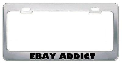 Ebay Addict Geek License Plate Frame Tag Holder Border
