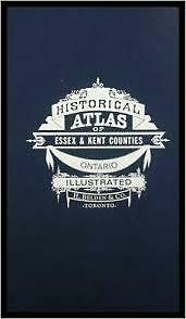 Historical Atlas of Essex & Kent Counties Ontario Book for Sale